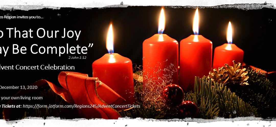 """Advent Concert Encore Presentation(s) – YouTube Link: """"So That Our Joy May Be Complete"""""""