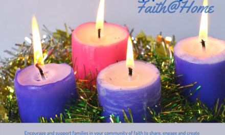 Faith@Home Kits for Advent – Christmas – Epiphany (Thanks Pacific Mountain Region!)