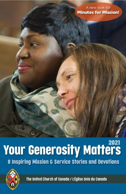 """Your Generosity Matters 2021"": Mission & Service resources for Worship"