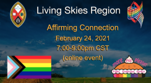 Living Skies Region Affirming Connections 24 February 7-9 PM