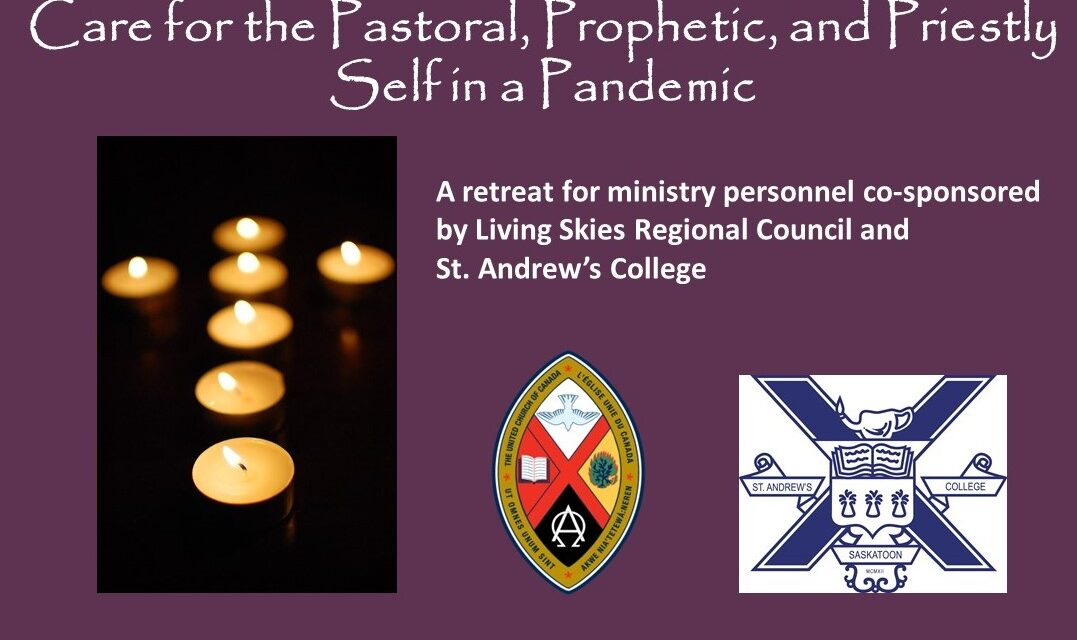 Care for the Pastoral, Prophetic, and Priestly Self in a Pandemic