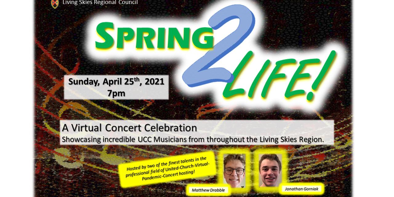 SPRING 2 LIFE! Online Concert Link