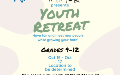 POSTPONED – Fall Youth Retreat  (Grade 9-12)