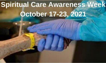 Spiritual Care Awareness Week (Oct 17-23, 2021)