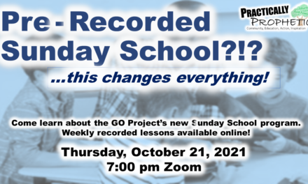 Pre-Recorded Sunday School?!? Come Learn about the GO Project's NEW Program!